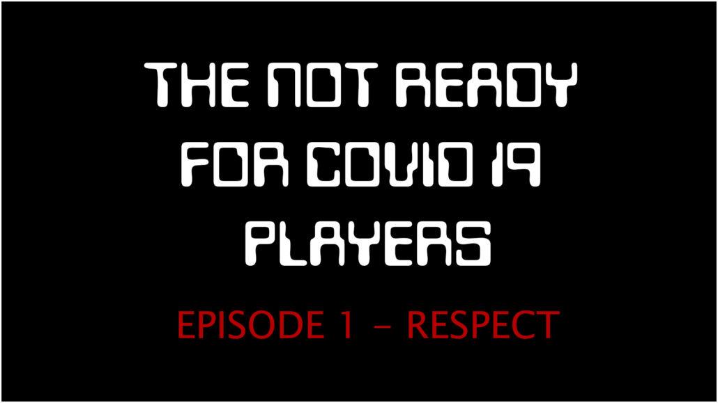 Season 1   Ep. 1: RESPECT (6:01)