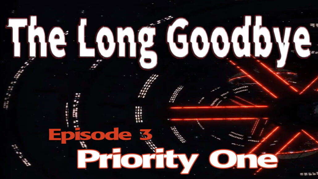 Episode 3: Priority One (15:45)